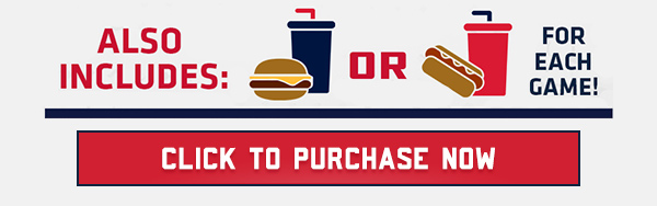 Also includes concessions for each game! Starting at $25 - savings up to 60% Off!